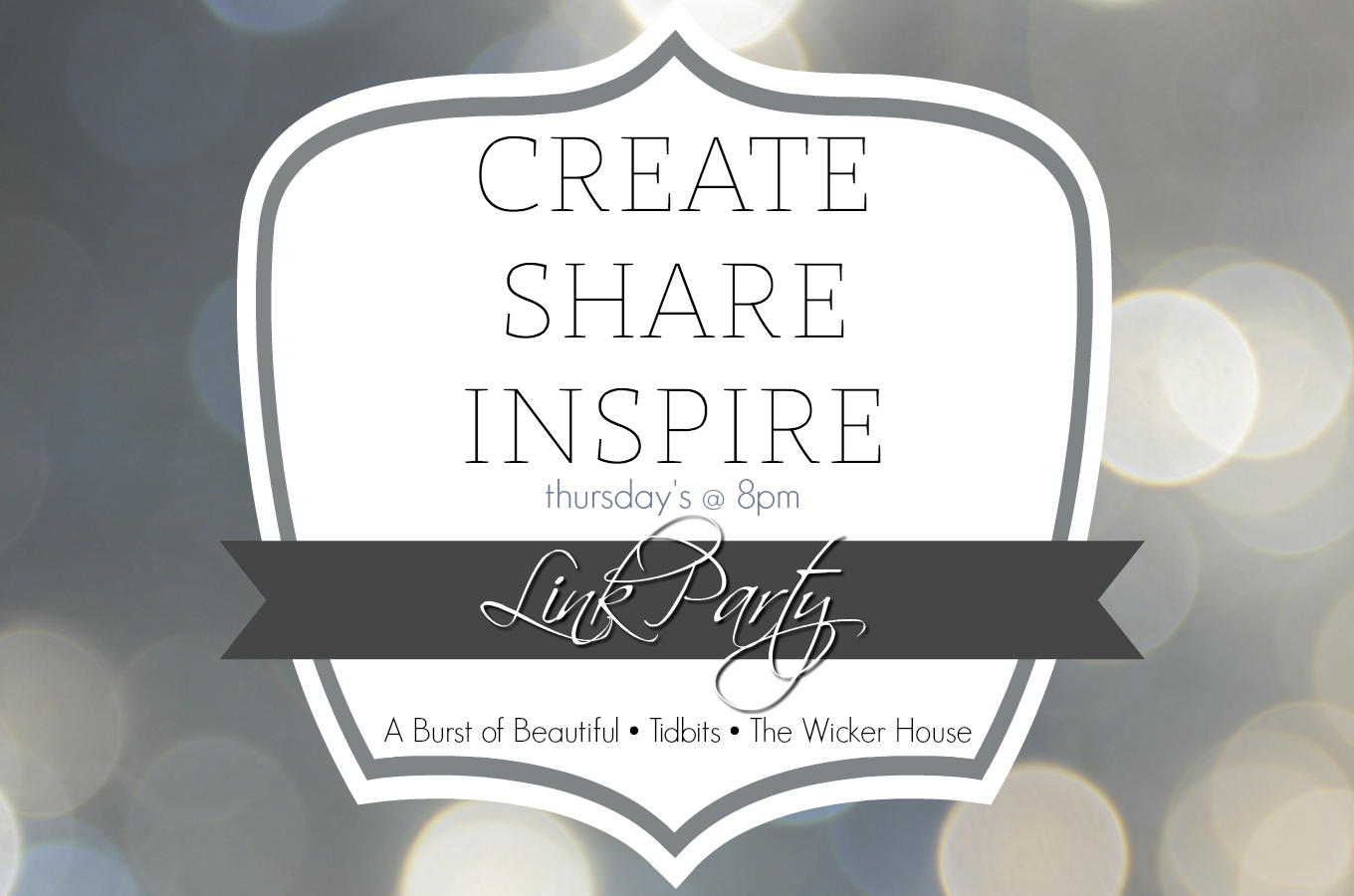 Create • Share • Inspire {Link Party #2}