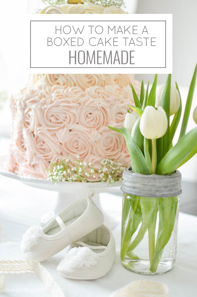 Learn how to make a boxed cake taste homemade with these 7 simple steps | A Burst of Beautiful