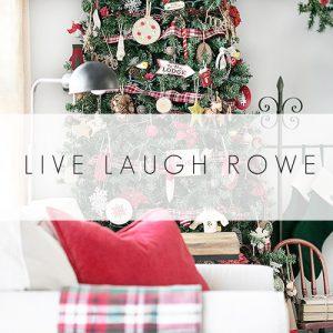 live-laugh-rowe-1