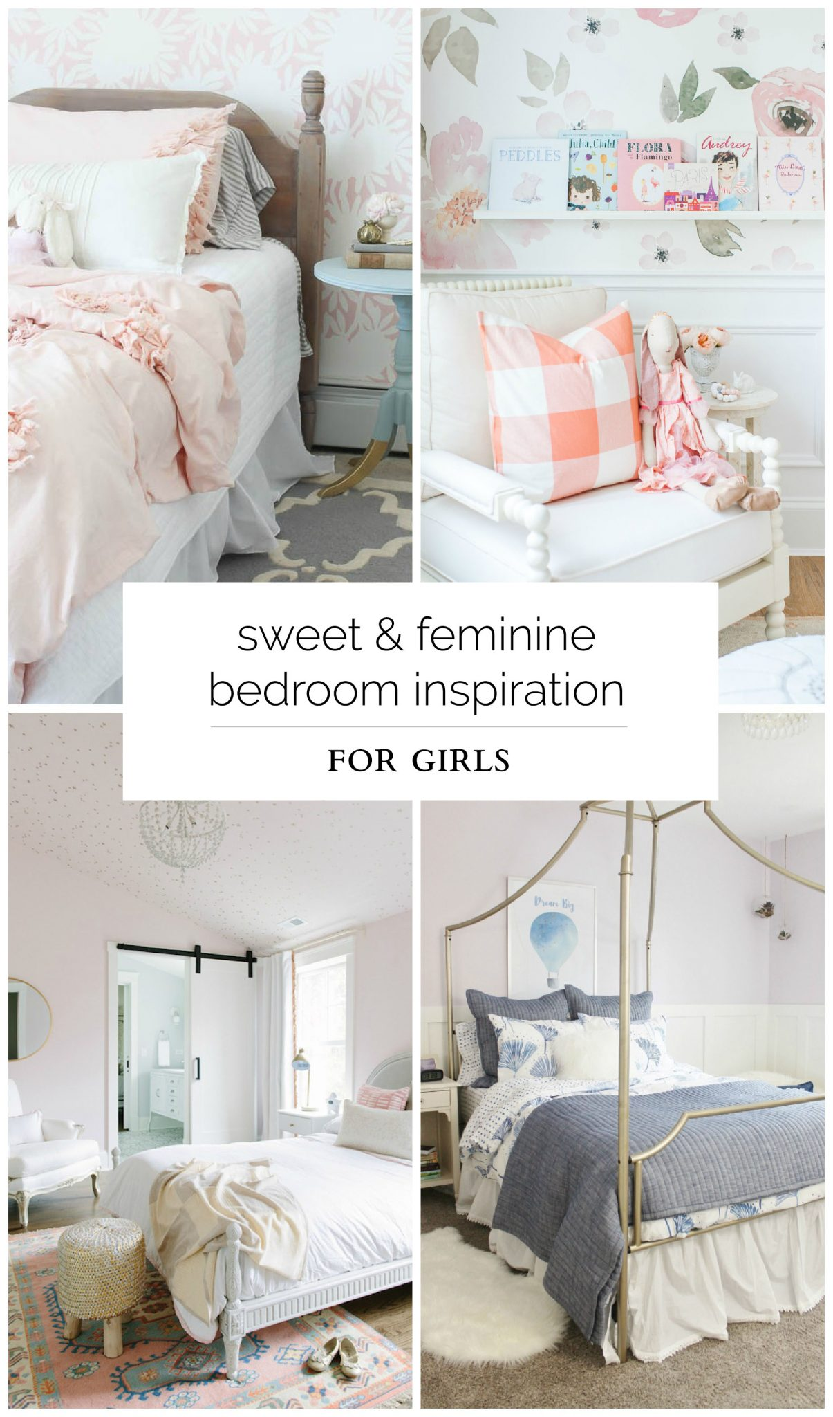 Sweet and Feminine Bedroom Inspiration for Girls