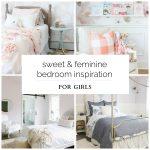 Sweet & Feminine Bedroom Inspiration for Girls